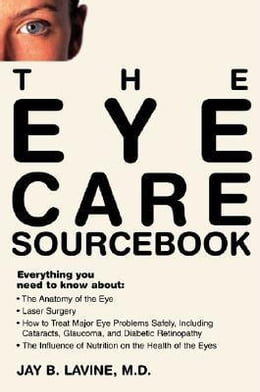 Book The Eye Care Sourcebook by Lavine, Jay