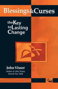 Blessings & Curses: The Key to Lasting Change