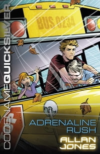 Codename Quicksilver 5: Adrenaline Rush