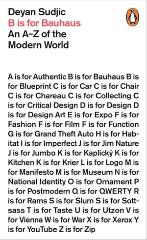 B is for Bauhaus An A-Z of the Modern World