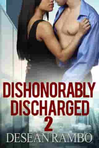 Dishonorably Discharged 2: The Redemption by Desean Rambo
