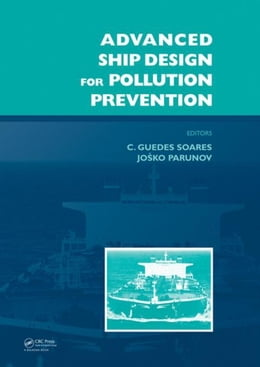 Book Advanced Ship Design for Pollution Prevention by Guedes Soares, Carlos