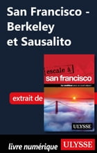 San Francisco - Berkeley et Sausalito by Alain Legault