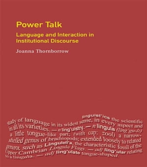 Power Talk Language and Interaction in Institutional Discourse