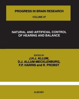 Book NATURAL AND ARTIFICIAL CONTROL OF HEARING AND BALANCE by Allum, J.H.J.