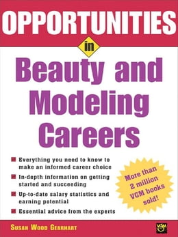 Book Opportunities in Beauty and Modeling Careers by Gearhart, Susan