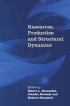 Resources, Production and Structural Dynamics