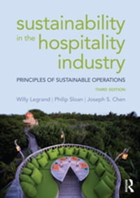 Sustainability in the Hospitality Industry: Principles of sustainable operations