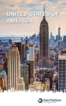The InterNations Expat Guide to the United States of America
