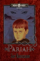 Blood Wizard Chronicles: Pariah by Jay Erickson