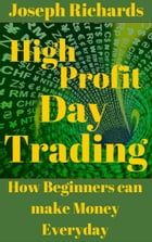 High Profit Day Trading