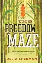 The Freedom Maze Cover Image