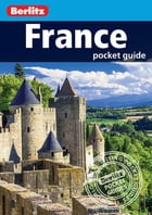 Berlitz: France Pocket Guide by Berlitz