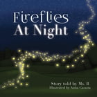 Fireflies At Night by Ms. B