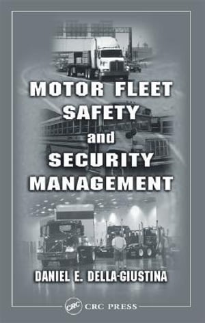 Motor Fleet Safety and Security Management
