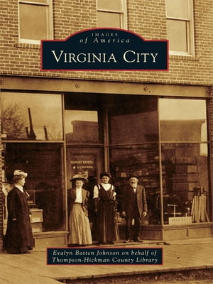 Virginia City by Thompson-Hickman County Library