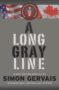A Long Gray Line: A Mike Walton Novella
