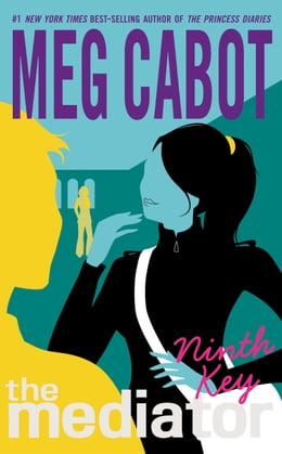 Book The Mediator #2: Ninth Key by Meg Cabot