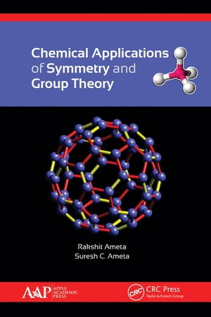 Chemical Applications of Symmetry and Group Theory