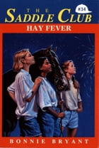 Hay Fever by Bonnie Bryant