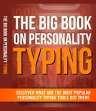 The Big Book On Personality Typing by Anonymous