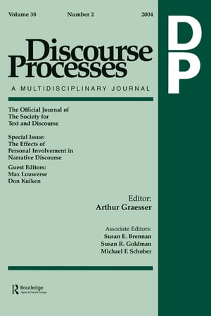 The Effects of Personal Involvement in Narrative Discourse A Special Issue of Discourse Processes