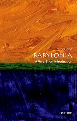 Book Babylonia: A Very Short Introduction by Trevor Bryce