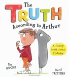 The Truth According to Arthur by Tim Hopgood