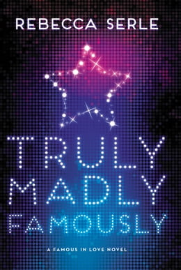 Book Truly Madly Famously by Rebecca Serle