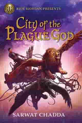 City of the Plague God by Sarwat Chadda