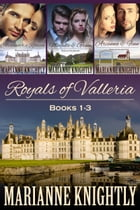 Royals of Valleria Boxed Set (Books 1-3) by Marianne Knightly