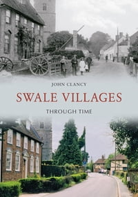 Swale Villages Through Time