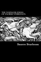 The Younger Eddas of Snorre Sturleson by Snorre Sturleson