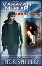 The Hero of Varay by Rick Shelley