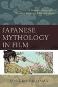 Japanese Mythology in Film 16db55d9-4ca6-44ff-8ce9-778f89728bd5