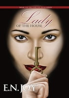 Lady of the House by E. N. Joy