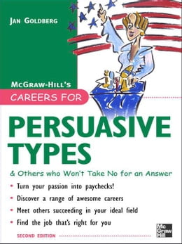 Book Careers for Persuasive Types & Others who Won't Take No for an Answer by Goldberg, Jan