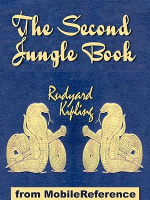 The Second Jungle Book (Mobi Classics)