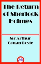 The Return of Sherlock Holmes (Illutrated) by Sir Arthur Conan Doyle