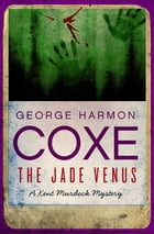 The Jade Venus by George Harmon Coxe
