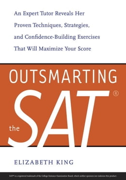 Book Outsmarting the SAT by Elizabeth King