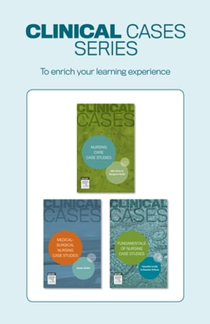 Clinical Cases: Medical-surgical nursing case studies - Inkling