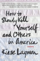 How to Slowly Kill Yourself and Others in America Cover Image