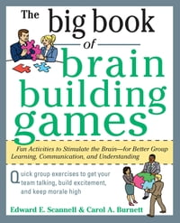 The Big Book of Brain-Building Games: Fun Activities to Stimulate the Brain for Better Learning…