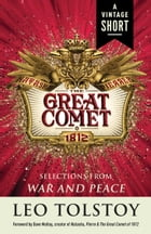 Natasha, Pierre & The Great Comet of 1812: from War and Peace by Leo Tolstoy