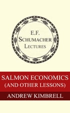 Salmon Economics (and other lessons) by Andrew Kimbrell
