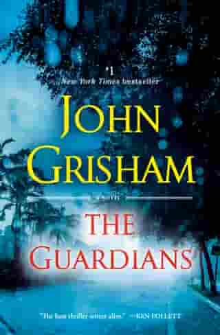 The Guardians: A Novel de John Grisham