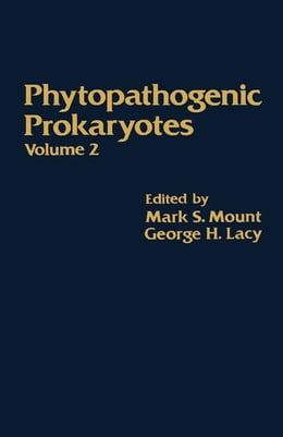 Book Phytopathogenic Prokaryotes V2 by Mount, Mark