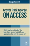 Grover Park George on Acess: Unleash the Power of Access