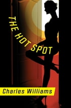 The Hot Spot by Charles Williams
